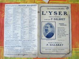L' YSER  CHANSON PATRIOTIQUE CREEE PAR P. DALBRET PAROLES ET MUSIQUE DE P. DALBRET - Spartiti