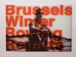 SPORT NAUTIQUE - Barque / Rame - Aviron / REGATE Bruxelles - Carte Publicitaire Belge Brussels Winter Rowing Regatia - Rowing