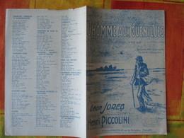 L'HOMME AUX GUENILLES  CHANSON VECUE PAROLES DE LEON JOREB MUSIQUE DE HENRI PICCOLINI 1946 - Cachets Généralité