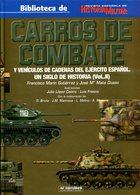 Carros De Combatate Y Vehiculos De Cadenas Del Ejército Espanol. Un Siglo De Historia (Vol. II) - Books