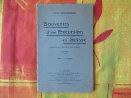 JULES MOUSSERON SOUVENIRS D'UNE EXCURSION EN SUISSE POESIE EN PATOIS DU NORD 1930 - Picardie - Nord-Pas-de-Calais