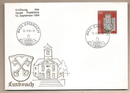 Svizzera - Busta Speciale: Inaugurazione Nuovi Uffici Postali: Embrach - 1984 - Storia Postale