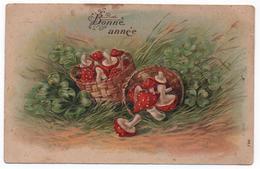 """Champignons -  Carte Fantaisie En Relief  """" Bonne Année""""  N°  796      CPA - Champignons"""