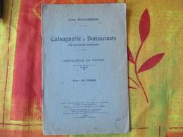 JULES MOUSSERON CAFOUGNETTE A BONSECOURS MONOLOGUE EN PATOIS 1930 - Picardie - Nord-Pas-de-Calais
