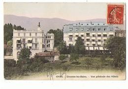 01 - DIVONNE Les BAINS - Vue Générale Des Hôtels  - 3706 - Divonne Les Bains