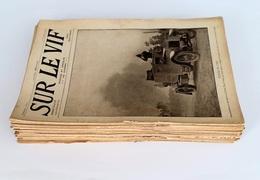 """Lot De 54 Revues """"Sur Le Vif """" Photos Et Croquis De Guerre, 1914-1916 WW1 14-18 - Guerra 1914-18"""