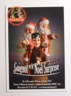 GUIGNOL DE LYON / MARIONNETTE - PERE NOEL - Guignol Et Le Noël Surprise - Carte Publicitaire - Jeux Et Jouets