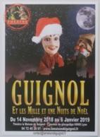 GUIGNOL DE LYON / MARIONNETTE - BONNET PERE NOEL - Guignol Et Les Mille Et Une Nuits De Noel - Carte Publicitaire - Théâtre