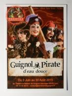 GUIGNOL LYON / MARIONNETTE - THEATRE / Guignol Pirate D'eau Douce - Gnafron / Madelon - Carte Publicitaire - Théâtre