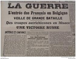 WW1 JOURNAUX DE GUERRE Du 15 Août 1914 / LE MÉMORIAL DE LA LOIRE ET HAUTE LOIRE / ENTRE DES FRANCAIS EN BELGIQUE - Historical Documents