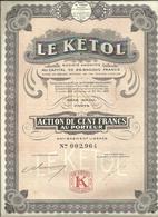 Action 20 - Pétrole Le Kétol - 100 Francs 1926 - Pétrole