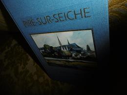 RARE  !!Piré Sur Seiche (Ille Et Villaine) : 1000 Ans D'Histoire , 1994 Par Joseph THEBAULT - Bretagne