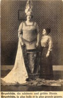 Brunhilde , Die Schönste Und Grösste Riesin - Brunhilde , La Plus Belle Et La Plus Grande Géante - Artistes