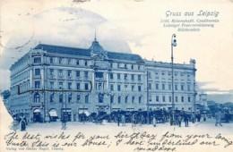 Deutschland - Gruss Aus Leipzig - Erbl. Ritterschaftl. Creditverein - Leipziger Feuerversicherung Blücherplatz - Leipzig
