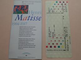 """Centre GEORGES POMPIDOU """" Henri MATISSE 1904-1917 Anno 04-03-1993 ( Zie / Voir Photo ) Carte D'Entrée ! - Tickets - Vouchers"""