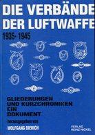 Die Verbände Der Luftwaffe - Gliederungen Und Kurzchroniken. Ein Dokument - Bücher