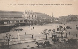 DIJON GARE DIJON VILLE INAUGUREE LE 1 JUIN 1851 EN PRESENCE DU PRINCE LOUIS NAPOLEON - Dijon