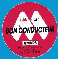 AUTOCOLLANT J'AIME LE TARIF BON CONDUCTEUR UMAPS MACSF 20 RUE BRUNEL PARIS - Stickers