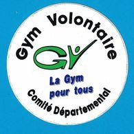 AUTOCOLLANT GYM VOLONTAIRE GV LA GYM POUR TOUS COMITE DEPARTEMENTAL - Aufkleber