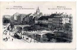 67 - STRASBOURG - Les Quais De Paris Et Kellermann (tramway) - Strasbourg