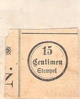 CACHET Encre SUR FRAGMENT STEMPEL 15 CENTIMEN - Matasellos Generales