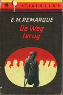 DE WEG TERUG - ERICH MARIA REMARQUE - ATLASREEKS N° 18 - 1950 - Letteratura