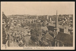 LUXEMBOURG  LE PLATEAU DU RHAM ET GRUND - Luxembourg - Ville