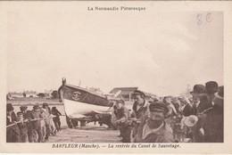 La Rentrée Du Canot De Sauvetage - Barfleur