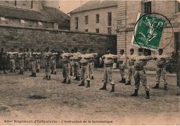 Besançon - 60ème Régiment D'Infanterie - L'Instruction De La Gymnastique - Régiments