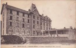 Loire : MONT PILAT : Grand-hotel Et Station Climatérique - Mont Pilat