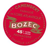 ETIQUETTE De FROMAGE..CAMEMBERT Fabriqué En LOIRE ATLANTIQUE..BOZEC..Fromagerie De La CHAPEELE-LAUNAY - Formaggio