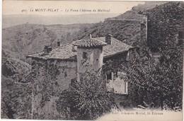 Loire : MONT PILAT : Le Vieux Chateau De Malleval - Mont Pilat