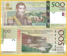 Haiti 500 Gourdes P-277f 2016 UNC Banknote - Haiti