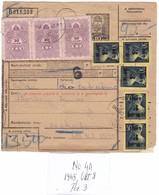 # 11144 Hungary, 1945, Okt.3 Postal Stationery Parcel Card Normal Franked: Postai Szállitólevél Belfőldi Csomaghoz - Paketmarken