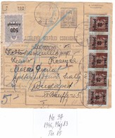# 11146 Hungary, 1946, Máj.13, Postal Stationery Parcel Card Good Insured: Postai Szállitólevél Belfőldi Csomaghoz - Paketmarken