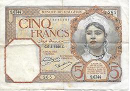 BILLET BANQUE DE L'ALGERIE CINQ FRANCS 6-4-1926 BON ETAT - Algérie