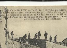 51 CHAMPAGNE DE LA MARNE . LE 12 AVRIL 1911 .DES EMEUTIERS ENVAHISSENT LE TERRITOIRE D AY ET PENDANT DIX HEURES PILLES.. - Autres Communes