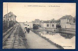 02. Saint-Quentin. La Nouvelle écluse. Voie Ferrée. - Saint Quentin