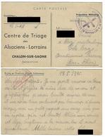 Correspondance En Provenance Du Centre De Triage Des Alsaciens-Lorrains Chalon-sur-Saône - 17.5.1945 - Liberazione