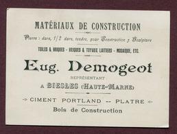 """BIESLES  (Haute-Marne) : """" MATERIAUX DE CONSTRUCTION - Eug. DEMOGEOT """"  1909 - Cartes De Visite"""