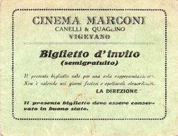 B.c.-00001-BIGLIETTO D'INVIO ( SEMIGRATUITO )CINEMA MARCONI-CANELLI & QUAGLINO VIGEVANO PRIMI ANNI 1940 - Altre Collezioni