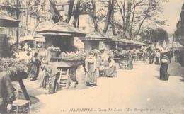 J40 - 13 - MARSEILLE - Bouches-du-Rhône - Cours Saint-Louis - Les Bouquetières - Old Professions