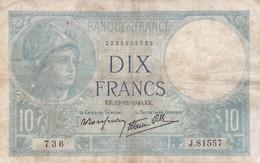 Billet France  10 Francs  Minerve - E E . 12= 12 = 1940. E E . J. 81557 - Ce Billet A  Circulé - 1871-1952 Anciens Francs Circulés Au XXème