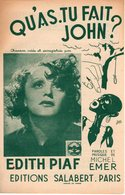EDITH PIAF MICHEL EMER - QU'AS TU FAIT JOHN ?  - 1945 - TRES BON ETAT - - Musique & Instruments