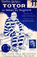 TOTOR OU LE ROMAN DU BAGNARD - 1934 - REPERTOIRE GEORGIUS - EXC ETAT  PROCHE DU NEUF- TRES BELLE ILLUSTRATION CHARLY - - Musica & Strumenti