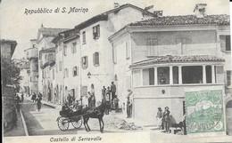 Castello Di Serravalle  1907 - San Marino