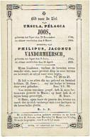 IEPER - Philipus VANDERMEERSCH & Ursula JOOS - Geboren Respectievelijk 1784 & 1789 En Overleden 1825 En 1864 - Images Religieuses