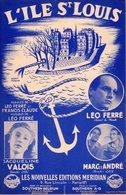 LEO FERRE / FRANCIS CLAUDE - L'ILE SAINT LOUIS - PARIS - 1952 - EXC ETAT PROCHE DU NEUF -BELLE ILLUSTRATION HERVE MORVAN - Music & Instruments