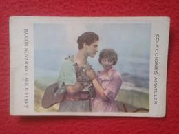SPAIN ANTIGUO CROMO OLD COLLECTIBLE CARD CHOCOLATE AMATLLER ACTOR DE CINE ACTEUR HOLLYWOOD RAMÓN NOVARRO Y ALICE TERRY.. - Cromos