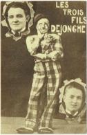 Cirque. Clown. Artiste. Les Trois Fils Dejonghe. - Artistes